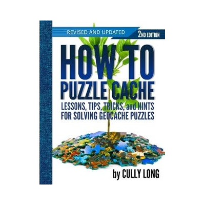 How to Puzzle Cache 2nd Edition